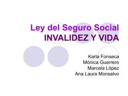 Ley del Seguro Social INVALIDEZ Y VIDA