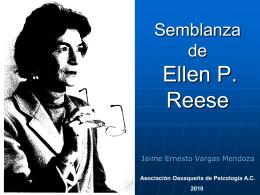 Semblanza de Ellen P. Reese