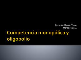 Competencia monopólica y oligopolio