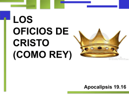 LOS OFICIOS DE CRISTO (COMO REY)