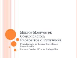 Medios Masivos de Comunicación: Propósitos o