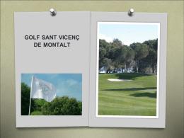 GOLF SANT VICENS DE MONTALT