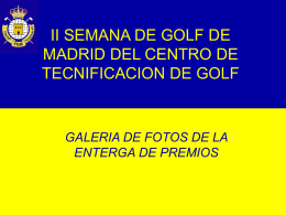 II SEMANA DE GOLF DE MADRID DEL CETRO DE