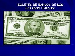 BILLETES DE BANCOS DE LOS ESTADOS UNIDOS: