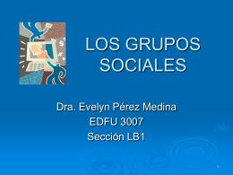 LOS GRUPOS SOCIALES - Edfu3007`s Weblog | Presenta
