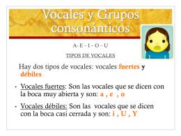 Vocales y Grupos consonánticos