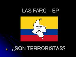 LAS FARC SON TERRORISTAS