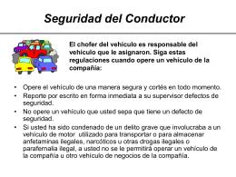 El chofer del vehículo es responsable del vehículo
