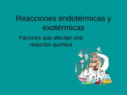 Reacciones endotérmicas y exotérmicas