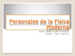 Personajes de la Física Moderna