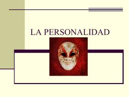 LA PERSONALIDAD - 3ºB Medicina USC | 2011-2017