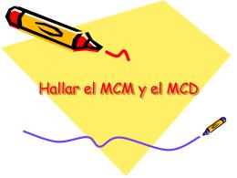 Hallar el MCM y el MCD