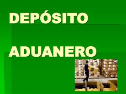 DEPÓSITO ADUANERO - gaci