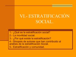 VI.- ESTRATIFICACIÓN SOCIAL.