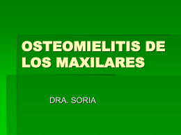 OSTEOMIELITIS DE LOS MAXILARES