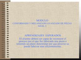 MODULO CONFORMADO Y MECANIZADO AVANZADO DE PIEZAS