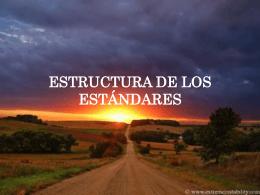 ESTRUCTURA DE LOS ESTANDARES