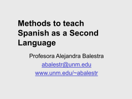 Methods to teach Spanish as a Second Language