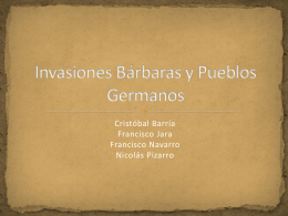 Invasiones Bárbaras y Pueblos Germanos