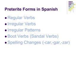 Preterit Forms: regular verbs