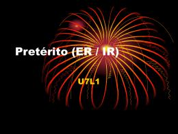 Pretérito (ER / IR)