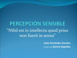 PERCEPCIÓN SENSIBLE - Jesus Fernandez Vizcaino