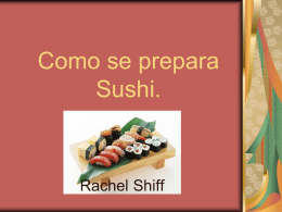 Como se prepara Sushi.