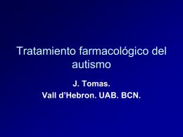 Tratamiento farmacologico del autismo
