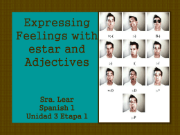 Expressing Feelings with estar and Adjectives
