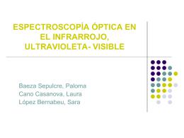 ESPECTROSCOPIA ÓPTICA EN EL INFRARROJO, VISIBLE -
