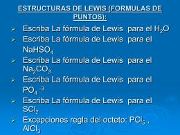 ESTRUCTURAS DE LEWIS (FORMULAS DE PUNTOS):