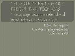 EL ARTE DE ESCUCHAR Y PREGUNTAS