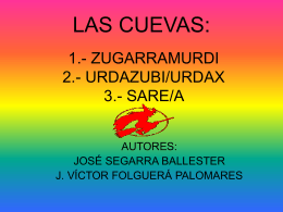 LAS CUEVAS: 1.- ZUGARRAMURDI 2.- URDAZUBI 3.