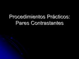 Procedimientos Prácticos: Pares Contrastantes