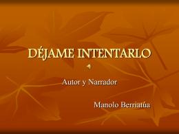 DÉJAME INTENTARLO - LA WEB DE MANOLO BERRIATÚA