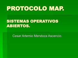 PROTOCOLO MAP. SISTEMAS OPERATIVOS ABIERTOS.