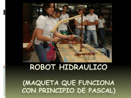 ROBOT HIDRAULICO (MAQUETA QUE FUNCIONA CON