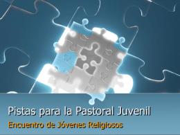 Pistas para la Pastoral Juvenil