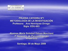 Profesora: Ana Henríquez Orrego. 8 de Mayo del