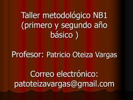 Taller metodológico NB1 ( tercero y cuarto año