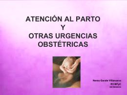 ATENCIÓN AL PARTO Y OTRAS URGENCIAS OBSTÉTRICAS
