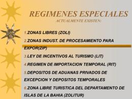 REGIMENES ESPECIALES ZONAS LIBRES