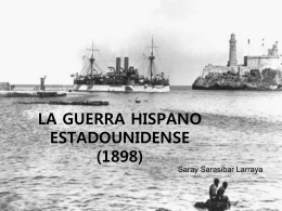 LA GUERRA HISPANO ESTADOUNIDENSE (1989)
