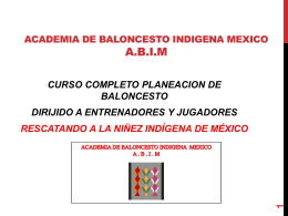 ACADEMIA DE BALONCESTO INDIGENA MEXICO A.B.I.M