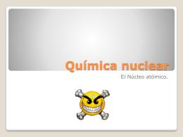 Química nuclear - Colegio Teresiano Los Angeles