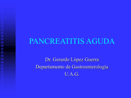 PANCREATITIS AGUDA - Greg Lakin`s Class Notes