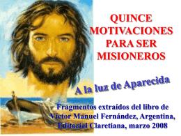Motivaciones para ser misioneros