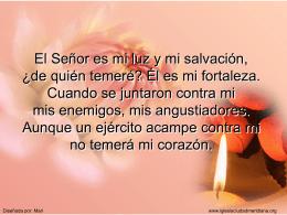 El Señor es mi luz y mi salvación, ¿de quién