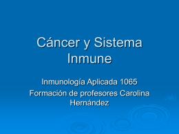 Cáncer y Sistema Inmune
