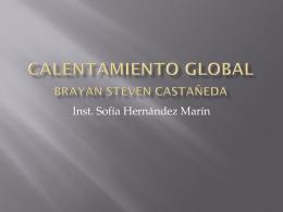 Calentamiento global Brayan Steven Castañeda